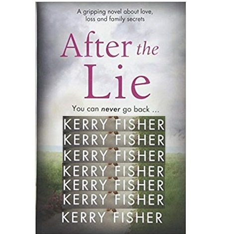 After the Lie by Kerry Fisher epub