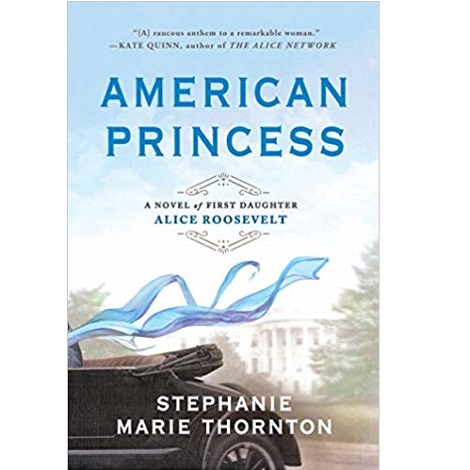 American Princess by Stephanie Marie Thornton