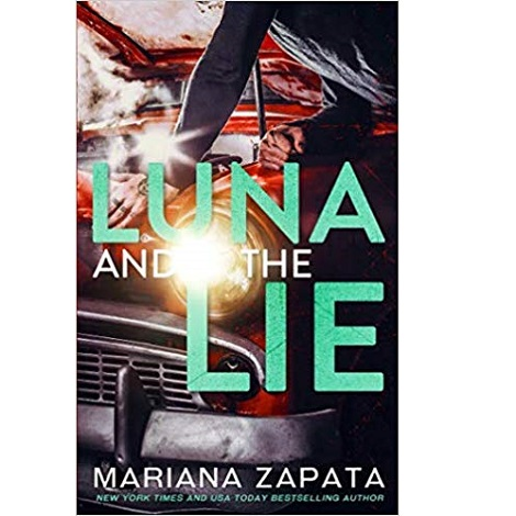 Luna and the Lie by Mariana Zapata
