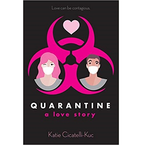 Quarantine by Katie Cicatelli-Kuc