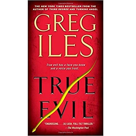 True Evil by Greg Iles