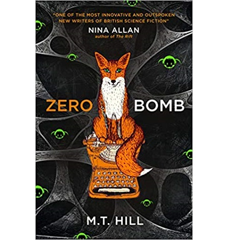 Zero Bomb by M.T. Hill
