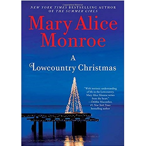 A Lowcountry Christmas by Mary Alice Monroe