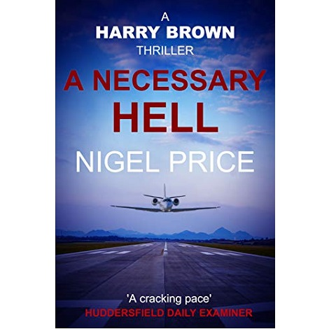 A Necessary Hell by Nigel Price