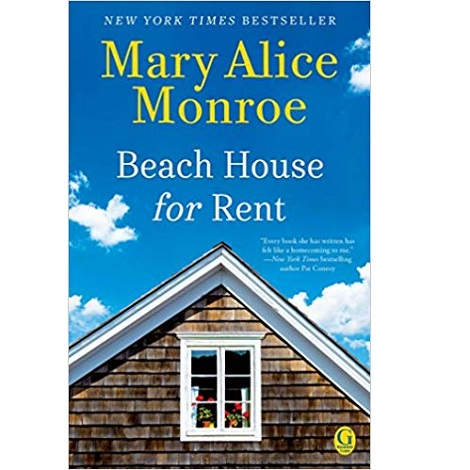 Beach House for Rent by Mary Alice Monroe