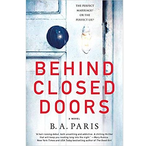 Behind Closed Doors by B. A. Paris