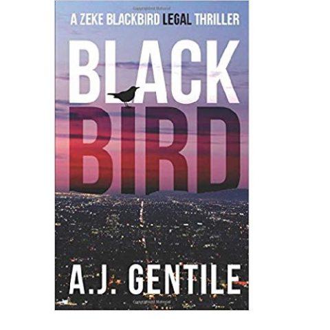 Blackbird: A Zeke Blackbird Legal Thriller