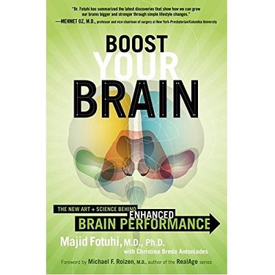 Boost Your Brain by Majid Fotuhi