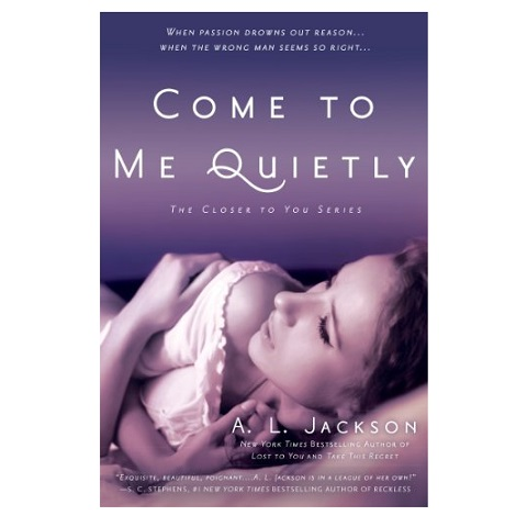 Come to Me Quietly by A. L. Jackson ePub