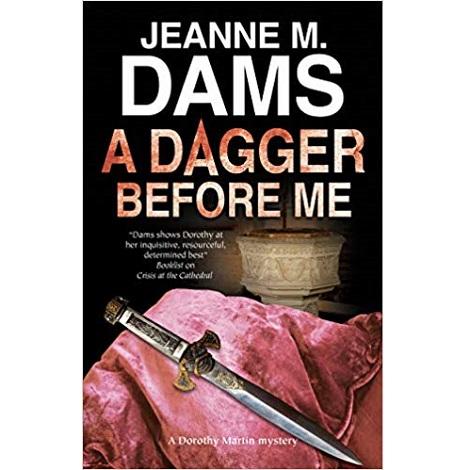 Dagger Before Me by Jeanne M. Dams