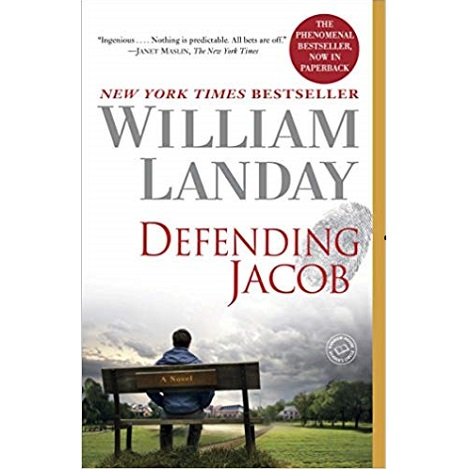 Defending Jacob by William Landay