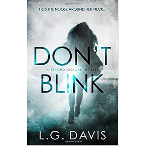 Don't Blink by L.G. Davis