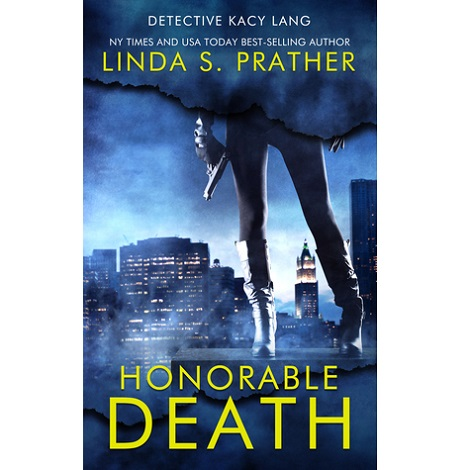 Honorable Death by Linda S. Prather