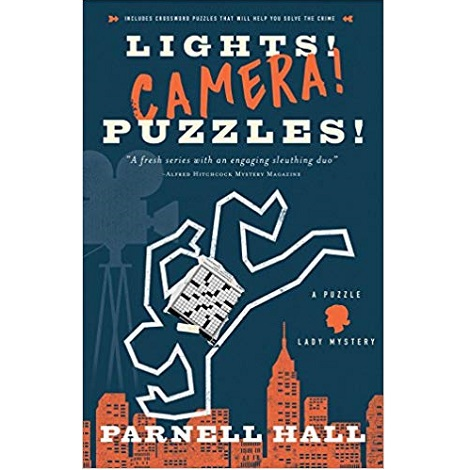 Lights! Camera! Puzzles by Parnell Hall