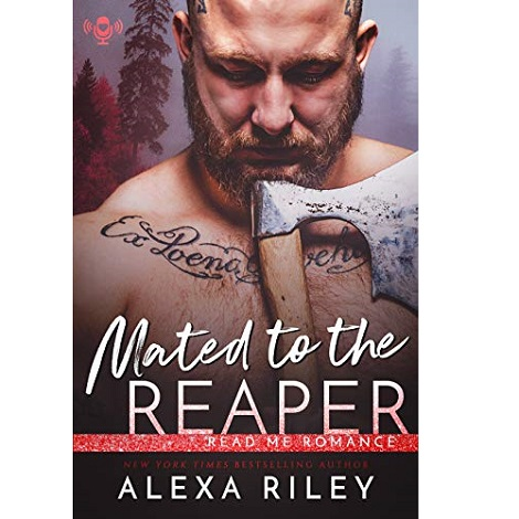 Mated to the Reaper by Alexa Riley