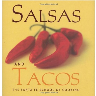 Salsas and Tacos by Susan D Curtis