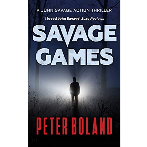 Savage Games by Peter Boland