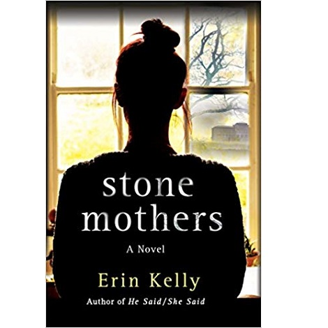 Stone Mothers by Erin Kelly