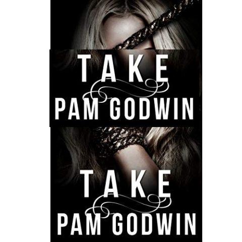 Take by Pam Godwin