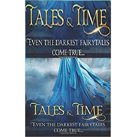 Tales & Time by G. Bailey