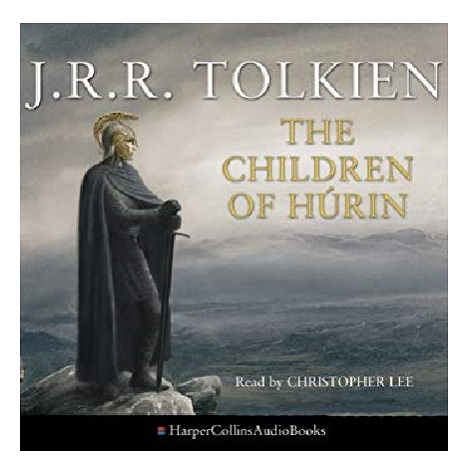 The Children of Hurin by Christopher Lee