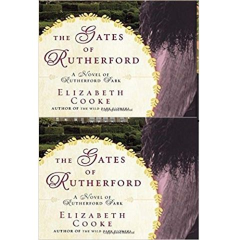 The Gates of Rutherford by Elizabeth Cooke
