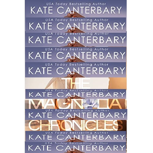 The Magnolia Chronicles by Kate Canterbary