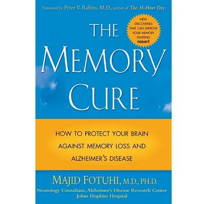 The Memory Cure by Majid Fotuhi