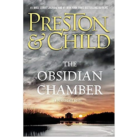The Obsidian Chamber by Douglas Preston