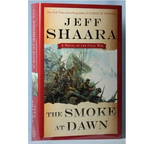 The Smoke at Dawn byJeff Shaara