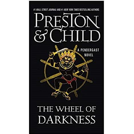 The Wheel of Darkness by Douglas Preston