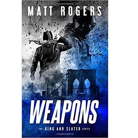 Weapons by Matt Rogers