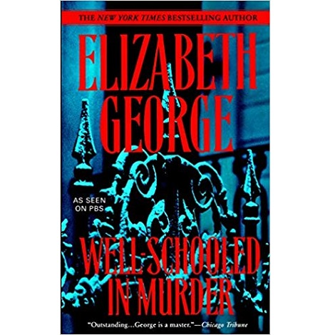 Well-Schooled in Murder by Elizabeth George