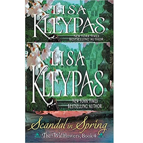 A Scandal in Spring by Lisa Kleypas