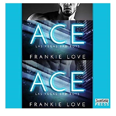 Ace by Frankie Love