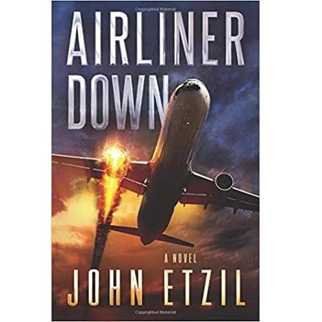 Airliner Down by John Etzil