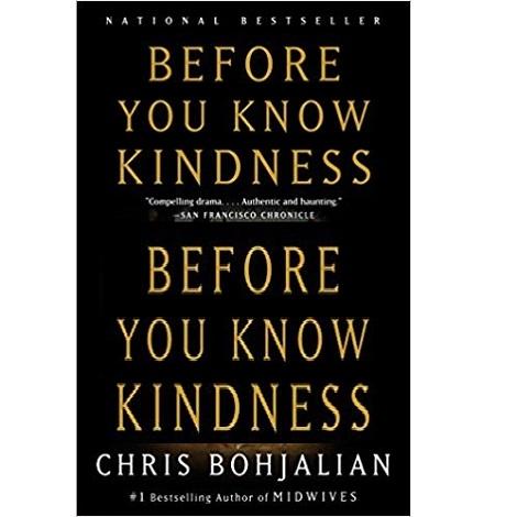 Before You Know Kindness by Chris Bohjalian