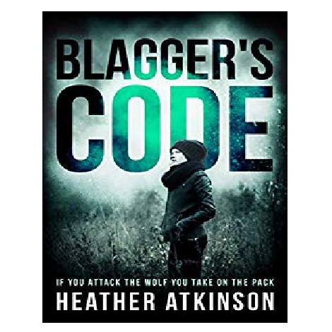 Blagger's Code by Heather Atkinson