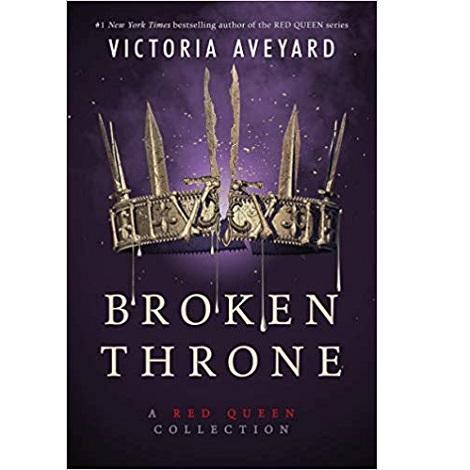 Broken Throne by Victoria Aveyard
