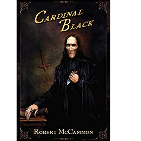 Cardinal Black by Robert McCammon