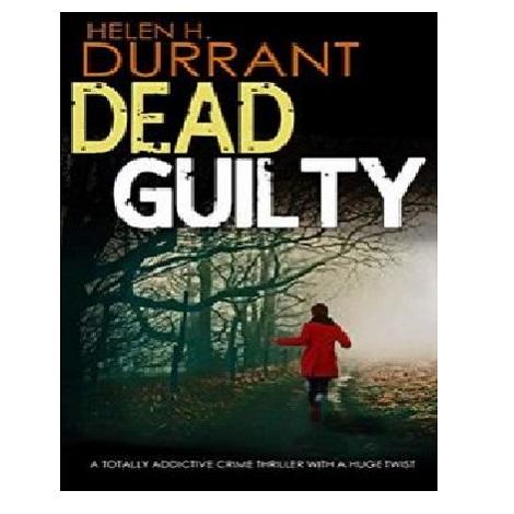 Dead Guilty by Helen J. Durrant