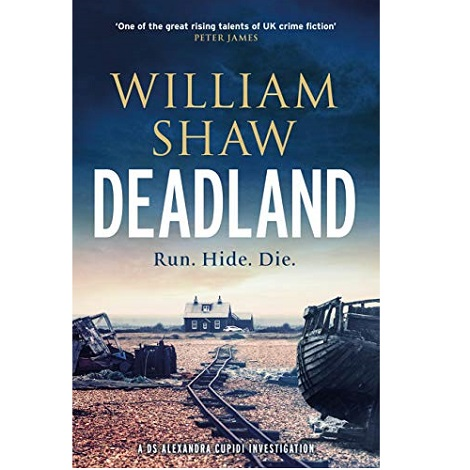 Deadland By William Shaw
