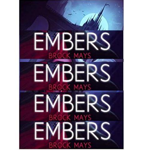 Embers by Brock Mays