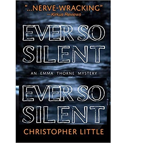 Ever So Silent by Christopher Little