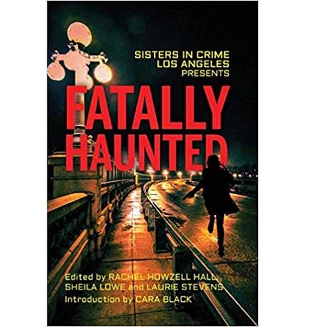 Fatally Haunted by Rachel Howzell Hall