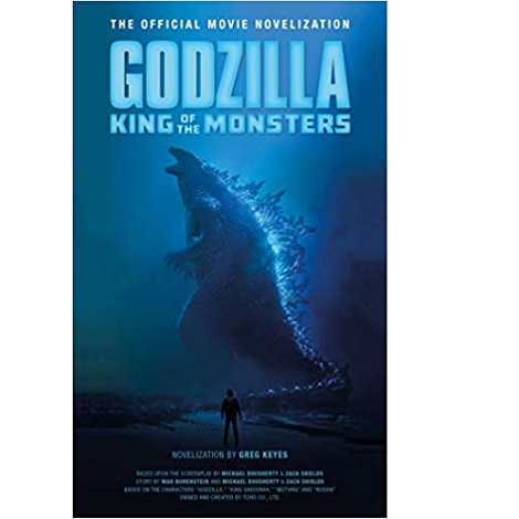 Godzilla: King of the Monsters by Greg Keyes