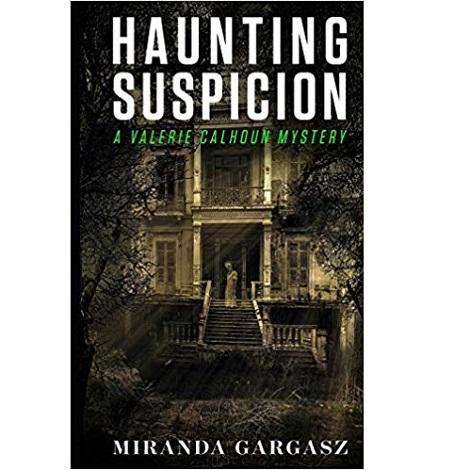 Haunting Suspicion by Miranda Gargasz