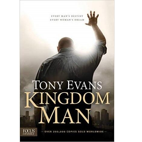 Kingdom Man by Tony Evans