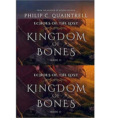 Kingdom of Bones by Philip C. Quaintrell