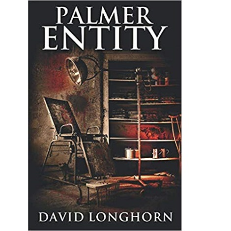 Palmer Entity by David Longhorn